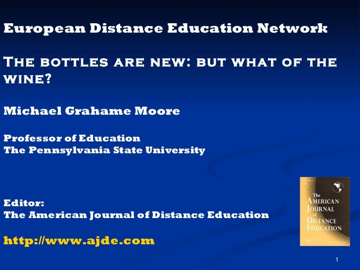 <ul><li>European Distance Education Network </li></ul><ul><li>The bottles are new: but what of the wine? </li></ul><ul><li...