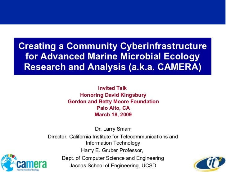 Creating a Community Cyberinfrastructure for Advanced Marine Microbial Ecology Research and Analysis (a.k.a. CAMERA) Invit...