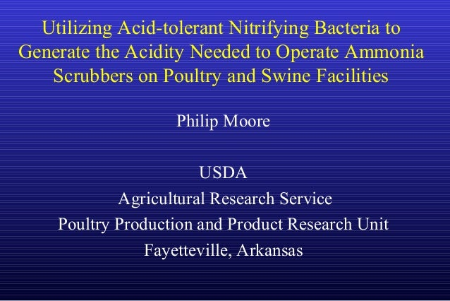 Utilizing Acid-tolerant Nitrifying Bacteria to Generate the Acidity Needed to Operate Ammonia Scrubbers on Poultry and Swi...