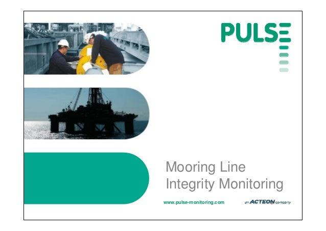 www.pulse-monitoring.com Mooring Line Integrity Monitoring
