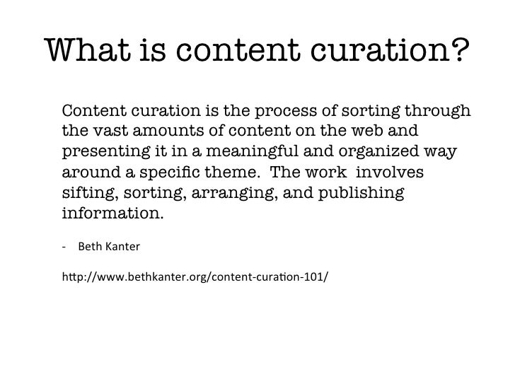 What is a content curator? A content curator cherry picks the best content that is important and relevant to share with th...