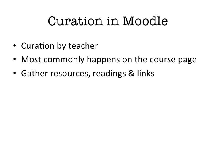 """Why should I use othercuration tools when I haveMoodle?""""Reason 3: Ownership &Continued Access"""
