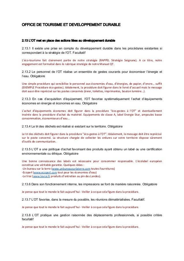 OFFICE DE TOURISME ET DEVELOPPEMENT DURABLE2.13 L'OT met en place des actions liées au développement durable2.13.1 Il exis...