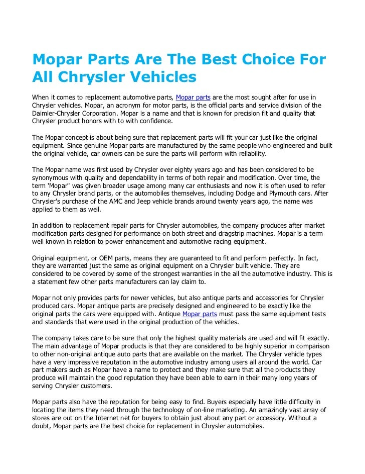 Mopar Parts Are The Best Choice ForAll Chrysler VehiclesWhen it comes to replacement automotive parts, Mopar parts are the...