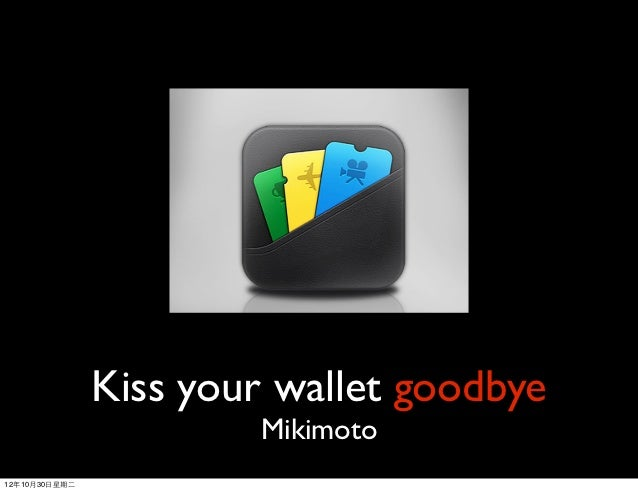 Kiss your wallet goodbye                         Mikimoto12年10月30⽇日星期⼆二