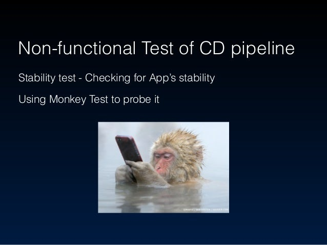 Demo Monkey test in dead loop