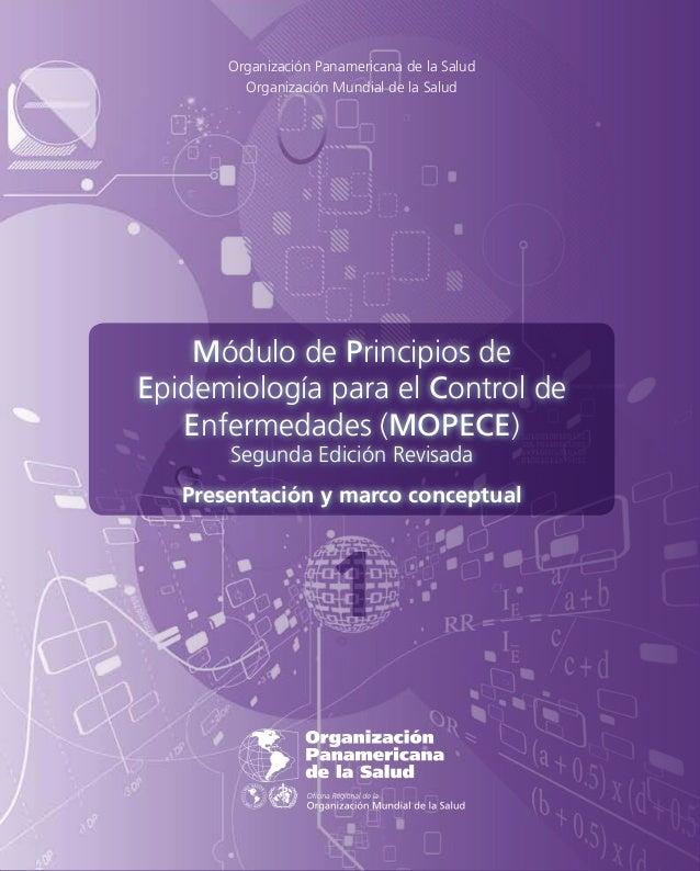 Organización Panamericana de la SaludOrganización Mundial de la SaludMódulodePrincipiosdeEpidemiologíaparaelControldeEnfer...