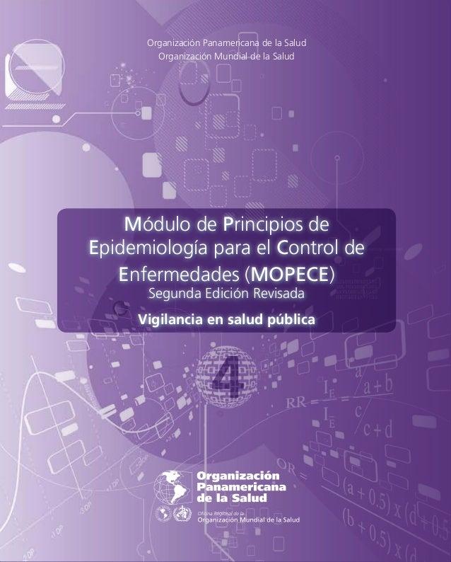 Organización Panamericana de la Salud  Organización Mundial de la Salud  Módulo de Principios de  Epidemiología para el Co...