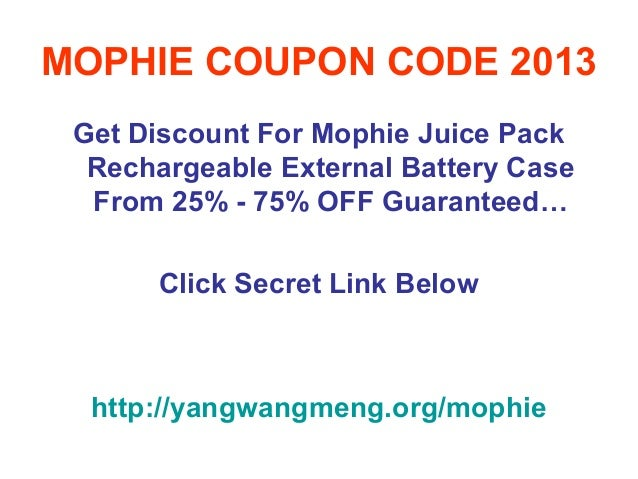 MOPHIE COUPON CODE 2013 Get Discount For Mophie Juice Pack  Rechargeable External Battery Case  From 25% - 75% OFF Guarant...