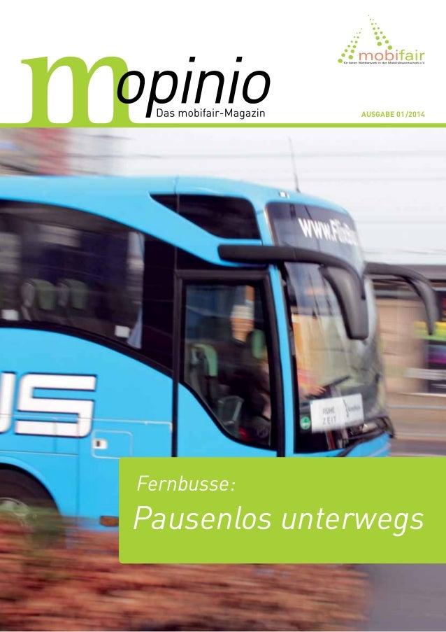 Ausgabe 01/2014 Fernbusse: Pausenlos unterwegs