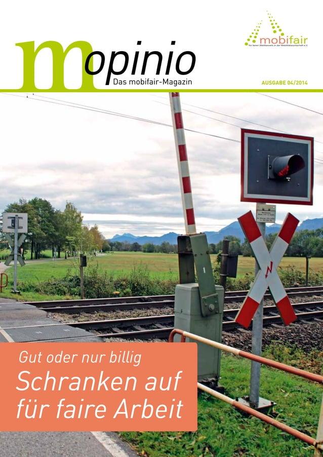 Ausgabe 04/2014 Gut oder nur billig Schranken auf für faire Arbeit
