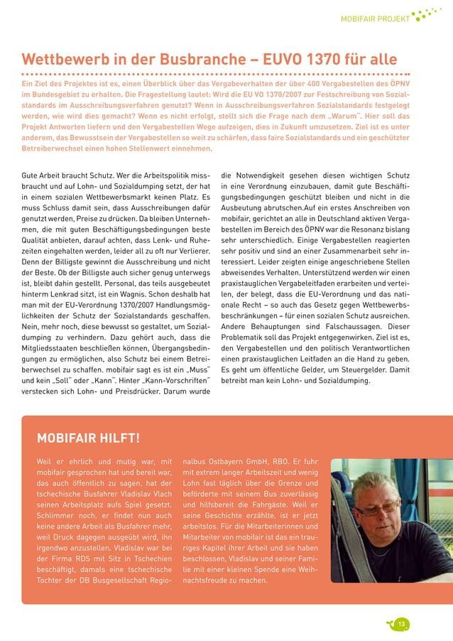 13 mobifair Projekt mobifair hilft! Weil er ehrlich und mutig war, mit mobifair gesprochen hat und bereit war, das auch ö...