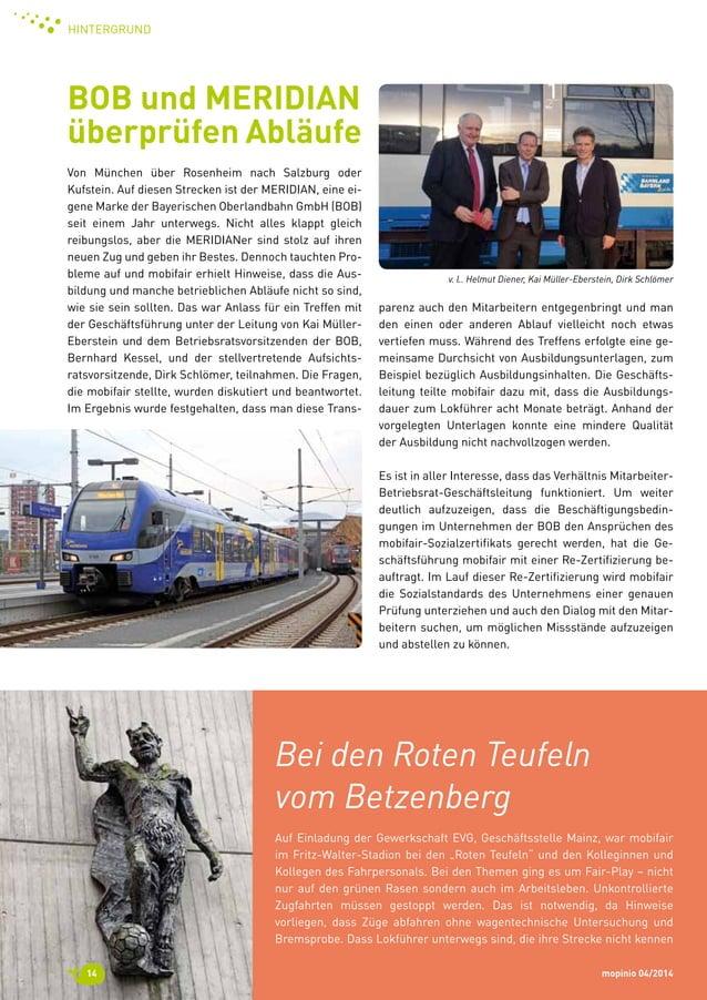 mopinio 04/201414 Hintergrund Bei den Roten Teufeln  vom Betzenberg Auf Einladung der Gewerkschaft EVG, Geschäftsstelle ...