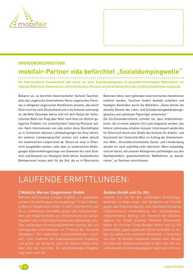 mopinio 04/201416 Z Mobility Werner Ziegelmeier GmbH: Mehrere Informanten erhoben mobifair e.V. gegenüber schwere Vorwürfe...