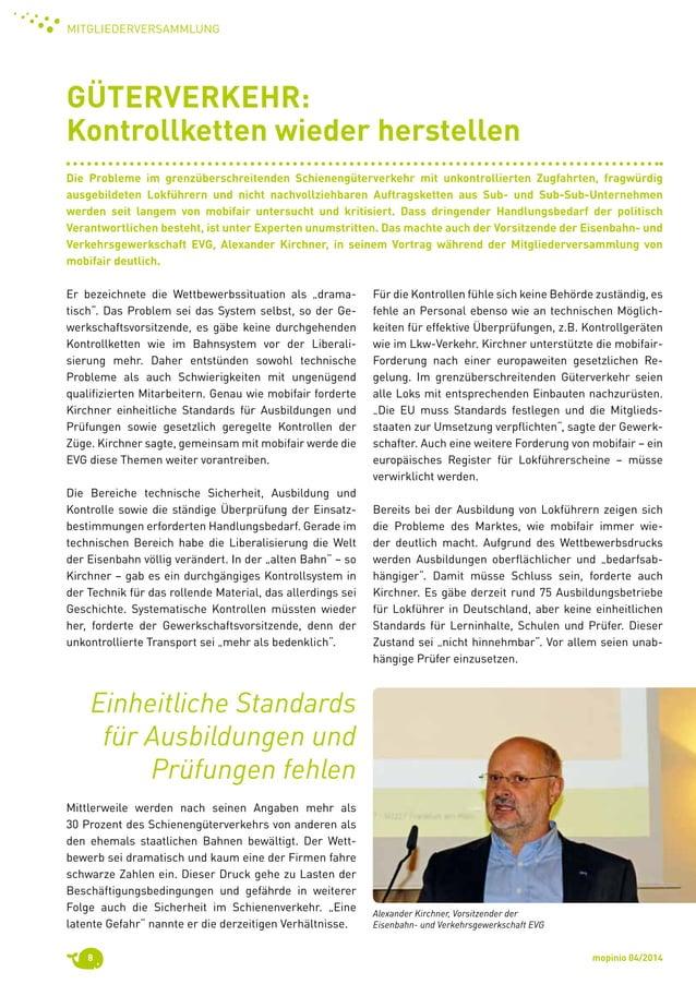 """mopinio 04/20148 Mitgliederversammlung Er bezeichnete die Wettbewerbssituation als """"drama tisch"""". Das Problem sei das Sys..."""