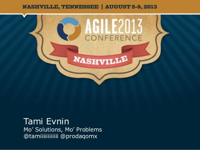 Tami Evnin Mo' Solutions, Mo' Problems @tamiiiiiiiiiiii @prodaqomx
