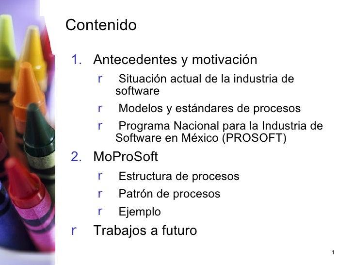 Contenido <ul><li>Antecedentes y motivación </li></ul><ul><ul><li>Situación actual de la industria de software </li></ul><...