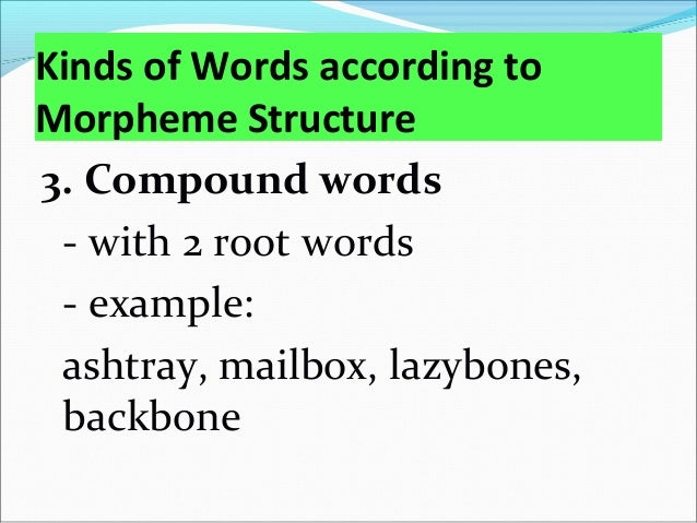 D. Free vs. Bound Morphemes There are several important distinctions that must be made when it comes to morphemes: Free v...