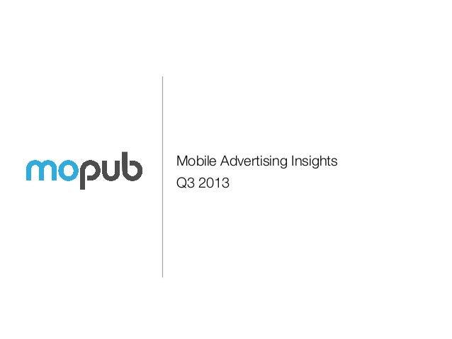 Mobile Advertising Insights Q3 2013