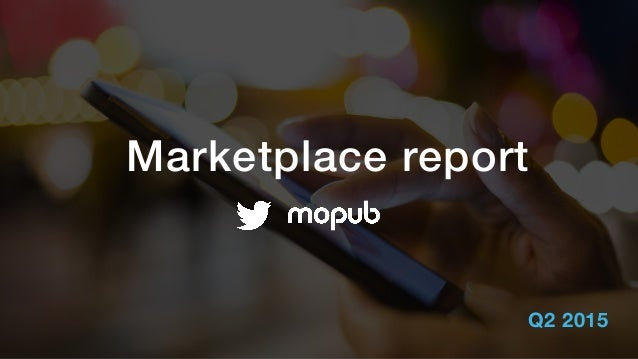 Marketplace report Q2 2015