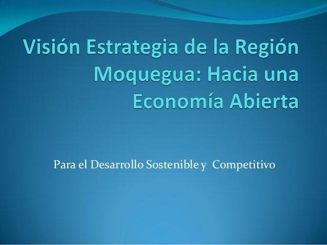 Para el Desarrollo Sostenible y Competitivo