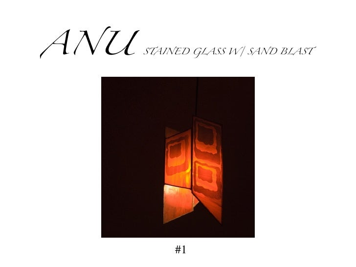ANU   STAINED GLASS W/ SAND BLAST  #1