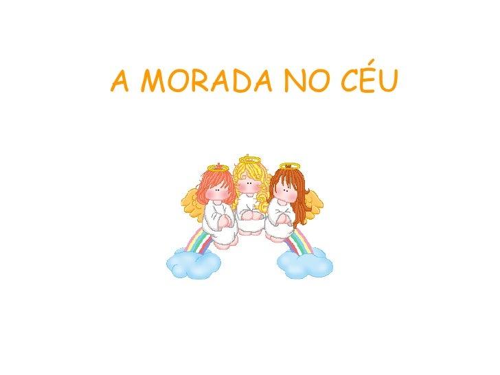 A MORADA NO CÉU