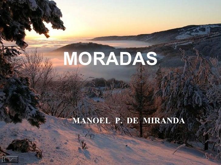 MORADAS MANOEL  P.  DE  MIRANDA