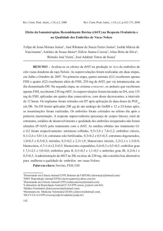 162 Rev. Cient. Prod. Anim., v.10, n.2, 2008 1 1 Doutorando em Ciência Animal/UFPI, Bolsista da FAPEMA (fmoraesjr@hotmail....