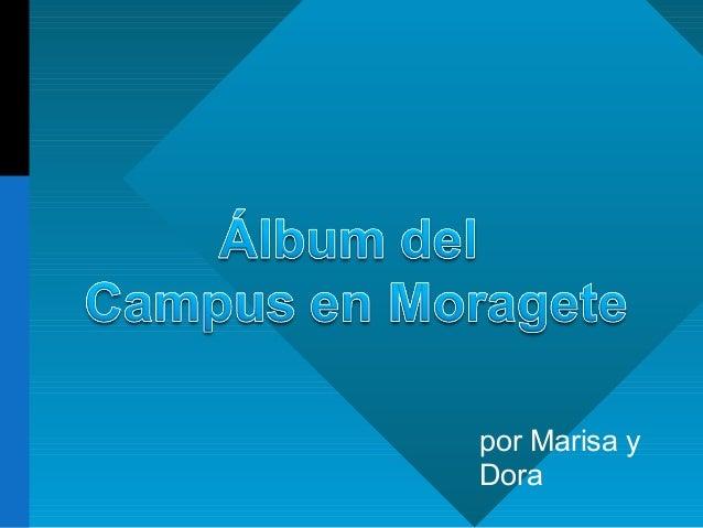 por Marisa y Dora