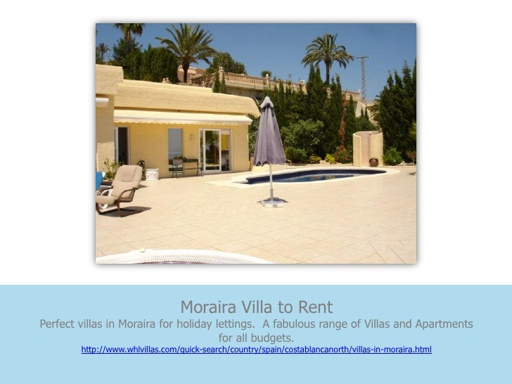 Moraira Villa to RentPerfect villas in Moraira for holiday lettings. A fabulous range of Villas and Apartments            ...
