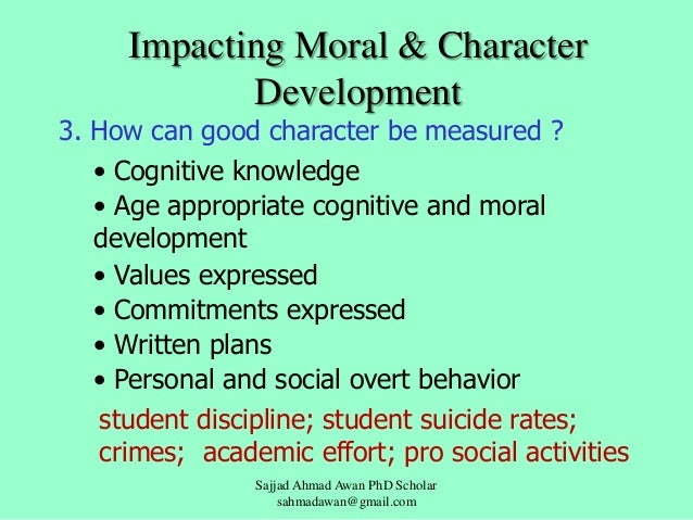 moral and character education by sajjad awan 13 impacting moral character development