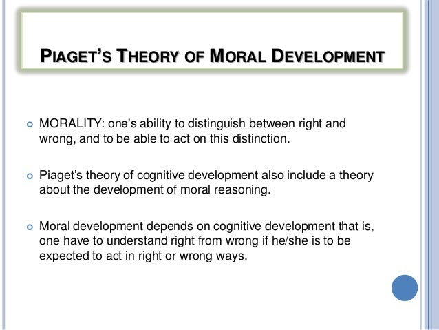 jean piagets views on moral development Jean piaget was a swiss piaget's theories focused on the cognitive and moral development of how to compare and contrast piaget and kohlberg.