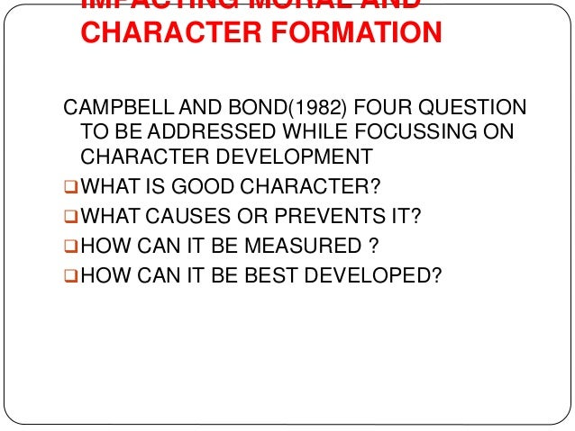 role of teachers in character formation A teacher's resource to moral education, cognitive development, and domain based education.