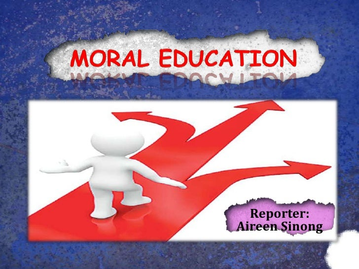 Moral education