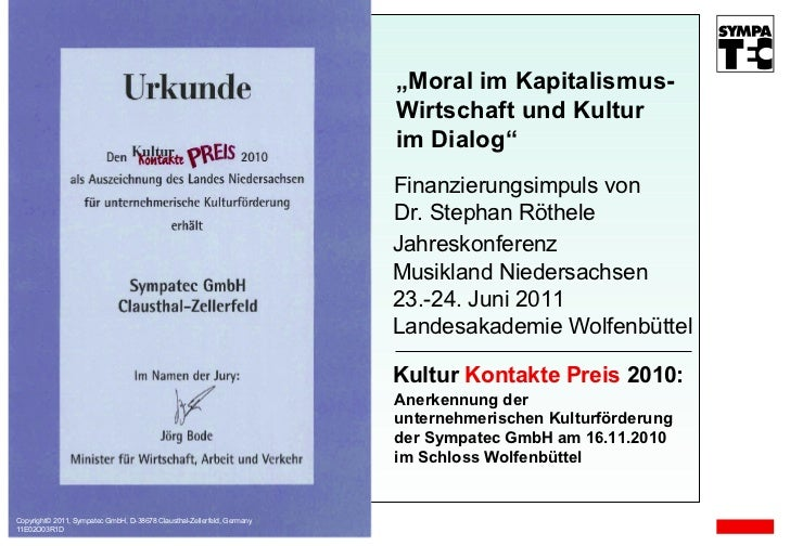 "Copyright© 2011, Sympatec GmbH, D-38678 Clausthal-Zellerfeld, Germany 11E02O03R D "" Moral im Kapitalismus- Wirtschaft und ..."