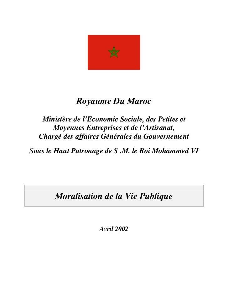 Royaume Du Maroc   Ministère de l'Economie Sociale, des Petites et     Moyennes Entreprises et de l'Artisanat,  Chargé des...