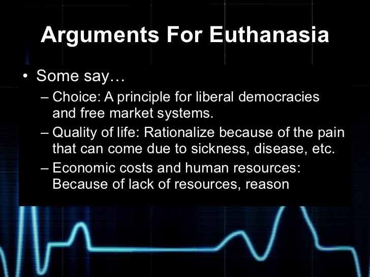 the ethical dilemma of euthanasia essay Is euthanasia ethical essays euthanasia comes from the greek word meaning the good death it is defined as the act or practicing the end of life of an individual.