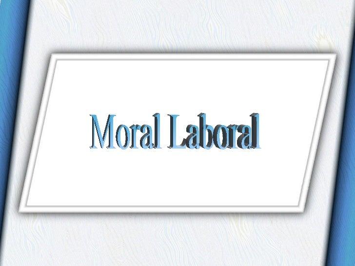 Moral Laboral