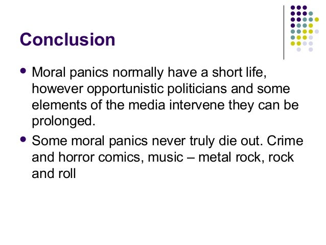 Moral panic essay conclusion examples
