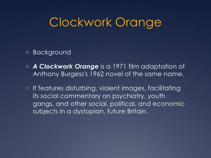 clockwork orange moral amiguity Moral panics clockwork orange 1 a2 media20th february 2012historical view of representationof youth 2 aims to introduce the ideas of moral panic and deviance amplification to analyse and discuss the representation of.