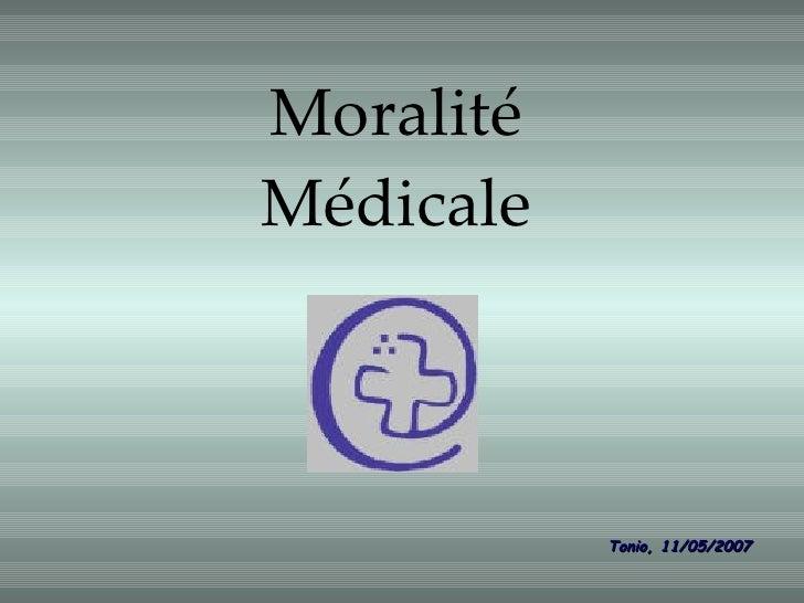 Moralité Médicale Tonio, 11/05/2007