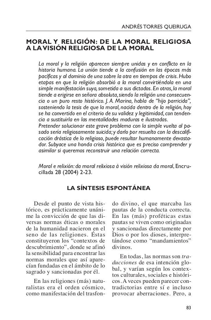 ANDRÉS TORRES QUEIRUGAMORAL Y RELIGIÓN: DE LA MORAL RELIGIOSAA LA VISIÓN RELIGIOSA DE LA MORAL     La moral y la religión ...