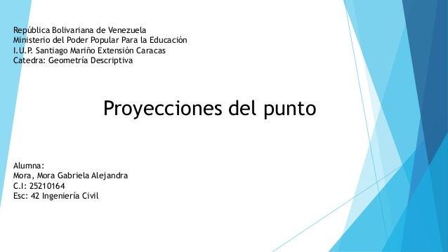 República Bolivariana de Venezuela Ministerio del Poder Popular Para la Educación I.U.P. Santiago Mariño Extensión Caracas...
