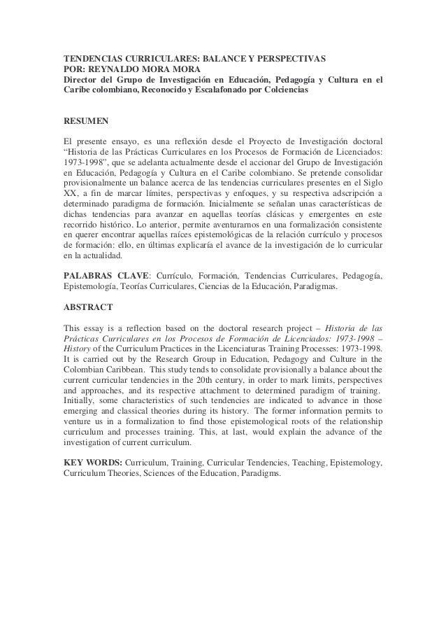 TENDENCIAS CURRICULARES: BALANCE Y PERSPECTIVAS POR: REYNALDO MORA MORA Director del Grupo de Investigación en Educación, ...