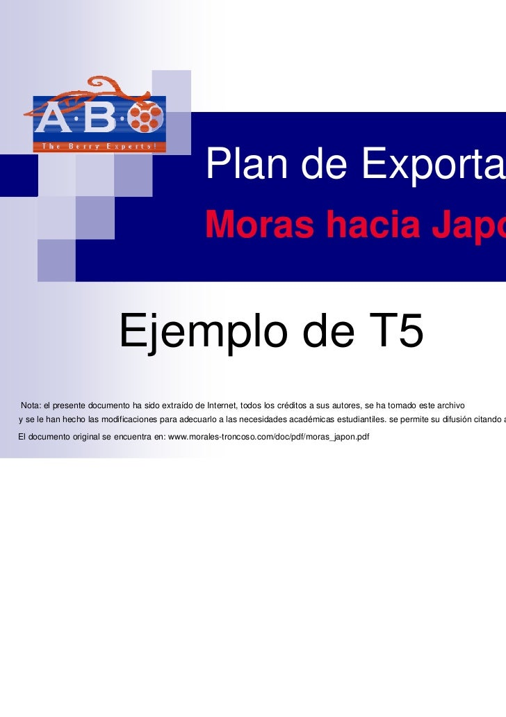 Plan de Exportación                                                Moras hacia Japón                         Ejemplo de T5...