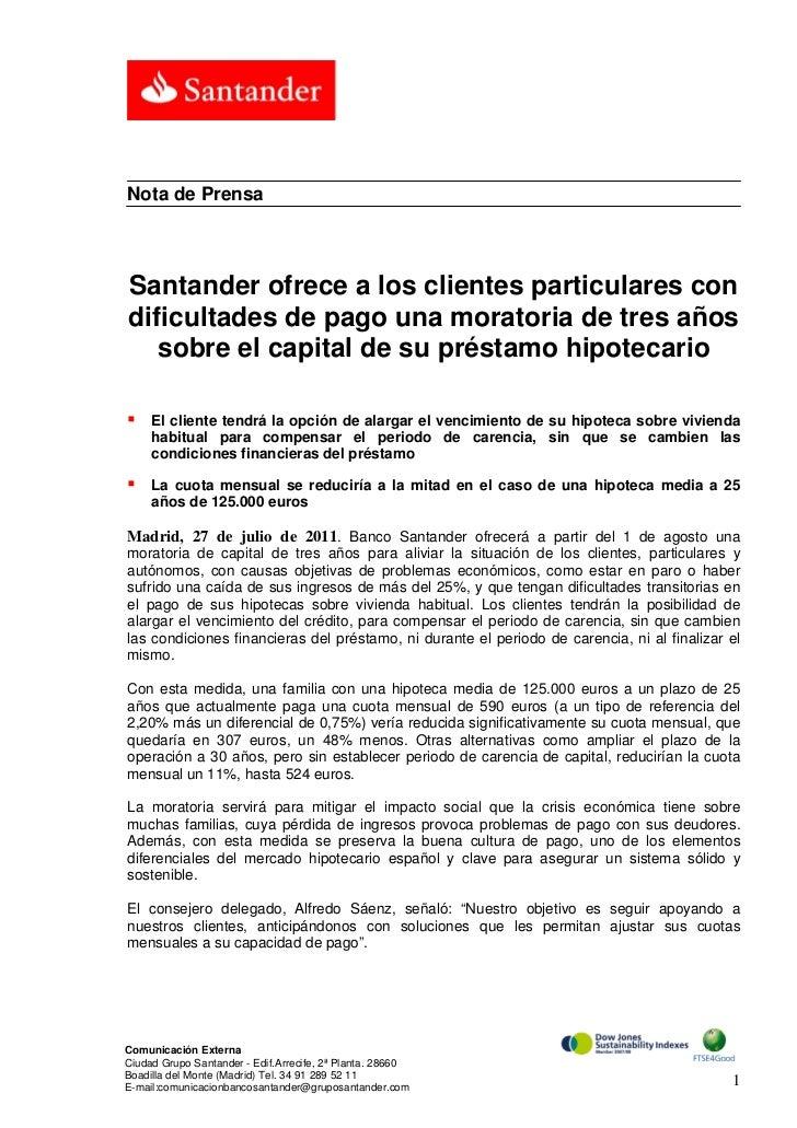 Nota de PrensaSantander ofrece a los clientes particulares condificultades de pago una moratoria de tres años   sobre el c...
