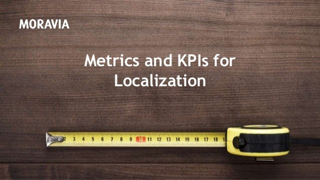 Metrics and KPIs for Localization