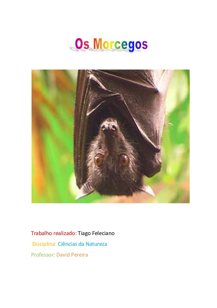Trabalho realizado: Tiago FelecianoDisciplina: Ciências da NaturezaProfessor: David Pereira