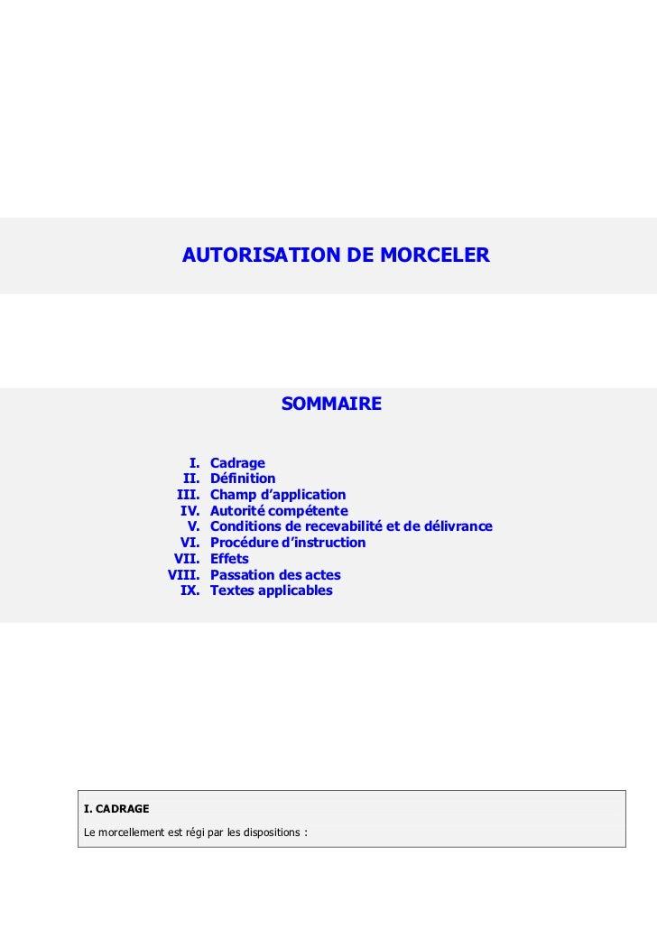 AUTORISATION DE MORCELER                                         SOMMAIRE                    I.    Cadrage                ...